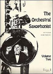 THE ORCHESTRAL SAXOPHONIST Volume 2