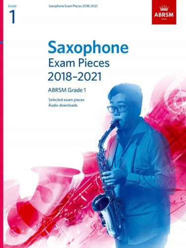 SAXOPHONE EXAM PIECES Grade 1 (2018-2021)