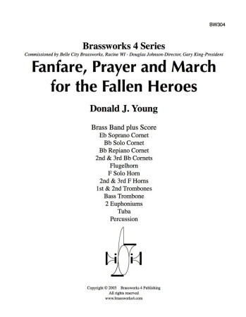 FANFARE, PRAYER AND MARCH FOR THE FALLEN HEROES