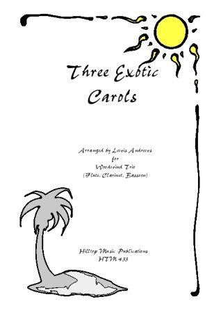 THREE EXOTIC CAROLS