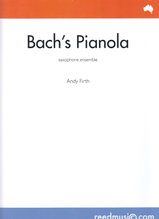 BACH'S PIANOLA score & parts
