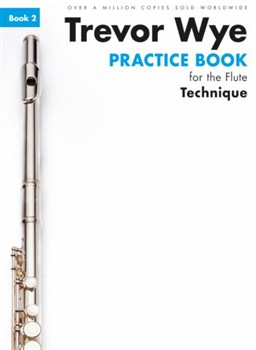 PRACTICE BOOK FOR THE FLUTE Book 2 - Technique