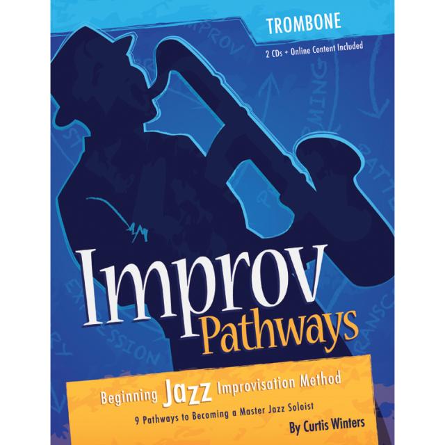 IMPROV PATHWAYS for Trombone + 2 CDs