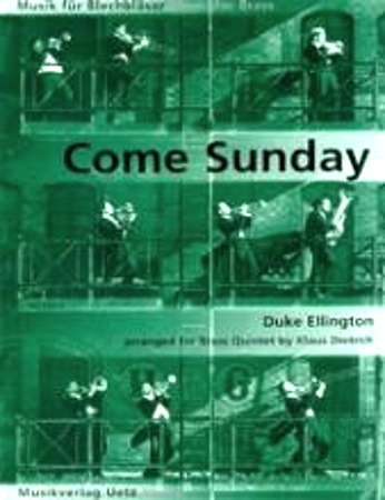 COME SUNDAY a ballad for brass quintet