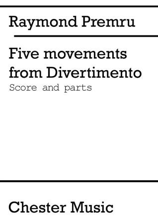 FIVE MOVEMENTS from Divertimento (score & parts)