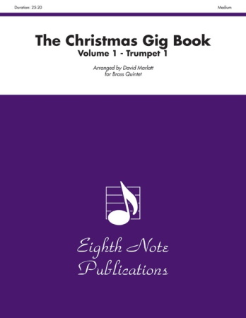 THE CHRISTMAS GIG BOOK Volume 1 - 1st Trumpet