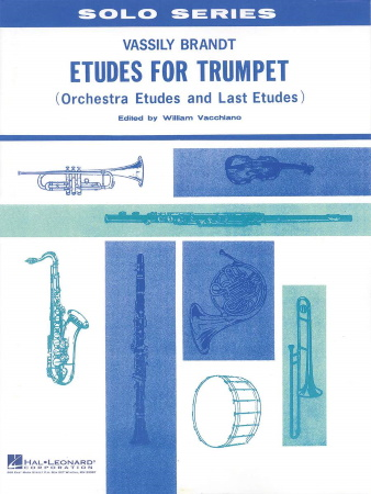 ETUDES FOR TRUMPET  (Orchestra Studies and Last Studies)