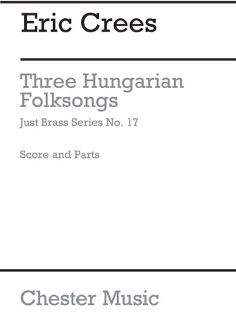 THREE HUNGARIAN FOLKSONGS (score & parts)