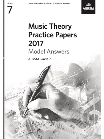 MUSIC THEORY PRACTICE PAPERS Model Answers 2017 Grade 7