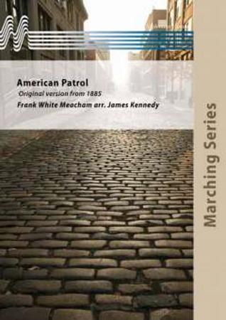AMERICAN PATROL (score)
