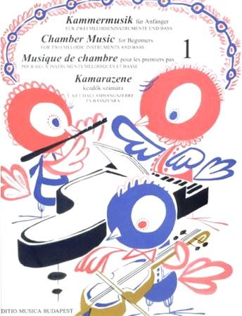 CHAMBER MUSIC FOR BEGINNERS