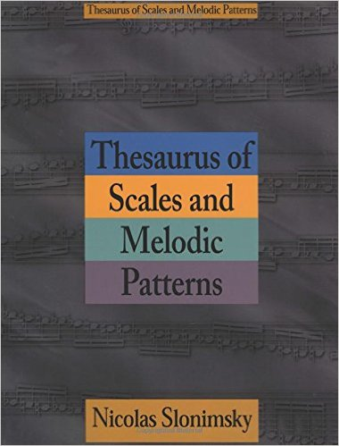 THESAURAS OF SCALES AND MELODIC PATTERNS