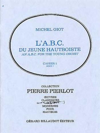 L'ABC DU JEUNE HAUTBOISTE Volume 1