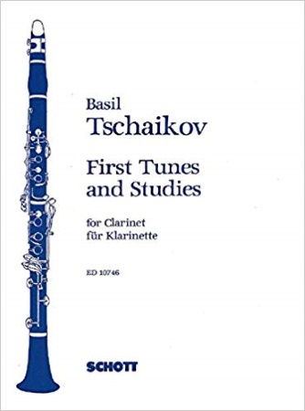 FIRST TUNES AND STUDIES FOR THE CLARINET