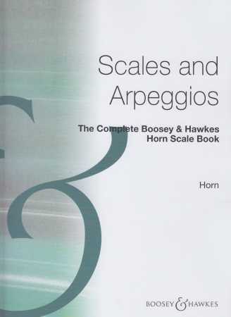 SCALES AND ARPEGGIOS FOR FRENCH HORN