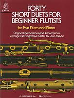 FORTY SHORT DUETS FOR BEGINNER FLAUTISTS