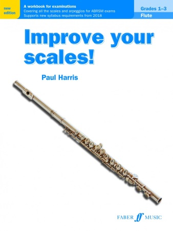 IMPROVE YOUR SCALES! Grades 1-3 (2018 Edition)