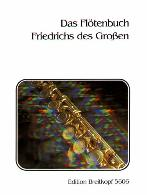 THE FLUTE BOOK OF FREDERICK THE GREAT