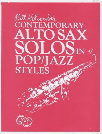 CONTEMPORARY ALTO SAX SOLOS in Pop & Jazz Styles