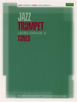 JAZZ TRUMPET TUNES Grade 2 + CD