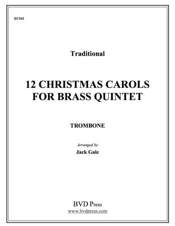 TWELVE CHRISTMAS CAROLS Trombone