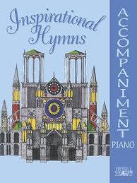INSPIRATIONAL HYMNS Piano Accompaniment