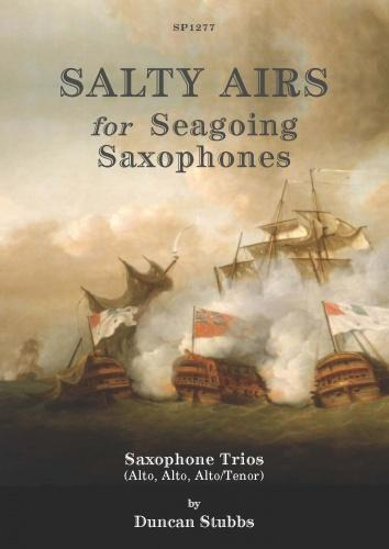 SALTY AIRS for Seagoing Saxophones (score & parts)