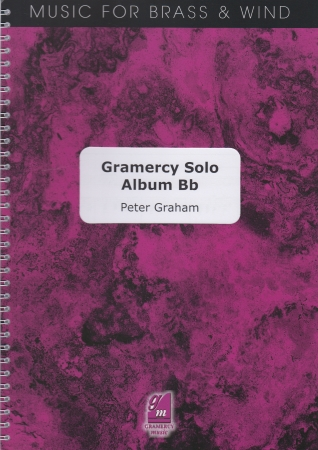 GRAMERCY SOLO ALBUM Bb Edition (treble/bass clef)