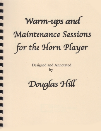 WARM-UPS AND MAINTENANCE SESSIONS for the Horn player