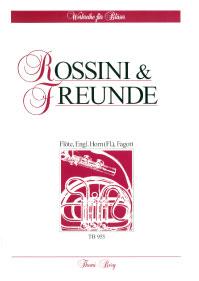 ROSSINI AND FRIENDS score & parts