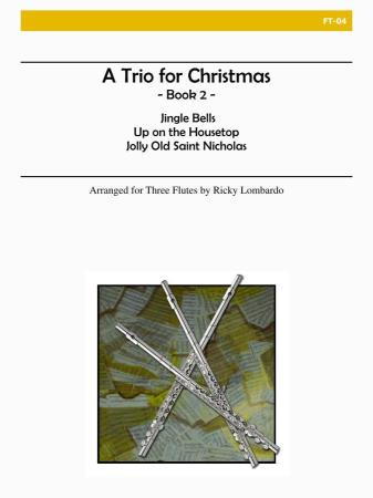 A TRIO FOR CHRISTMAS Book 2
