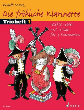 DIE FROHLICHE KLARINETTE Trio Book 1 (text in German)