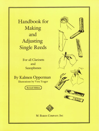 HANDBOOK FOR MAKING AND ADJUSTING SINGLE REEDS